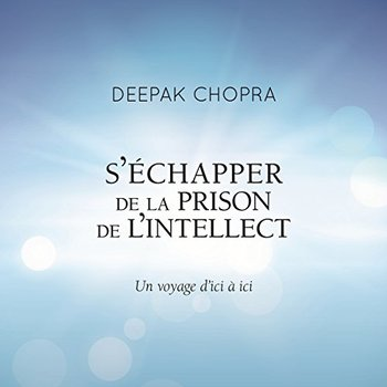 S'échapper de la prison de l'intellect