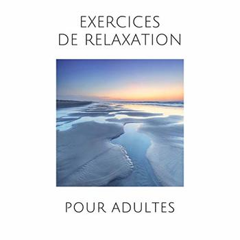 Exercices de relaxation pour adultes