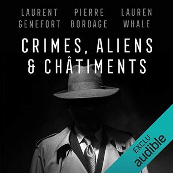 Crimes, aliens et châtiments