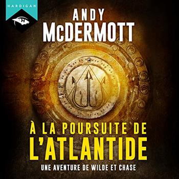 À la poursuite de l'Atlantide